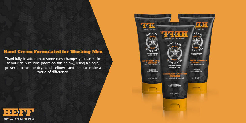 Hand Cream Formulated for Working Men